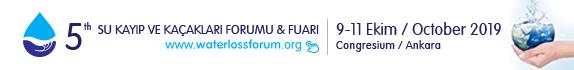 5. Su Kayıp ve Kaçakları Forumu ve Fuarı | 9-11 Ekim 2019 | Congresium/Ankara